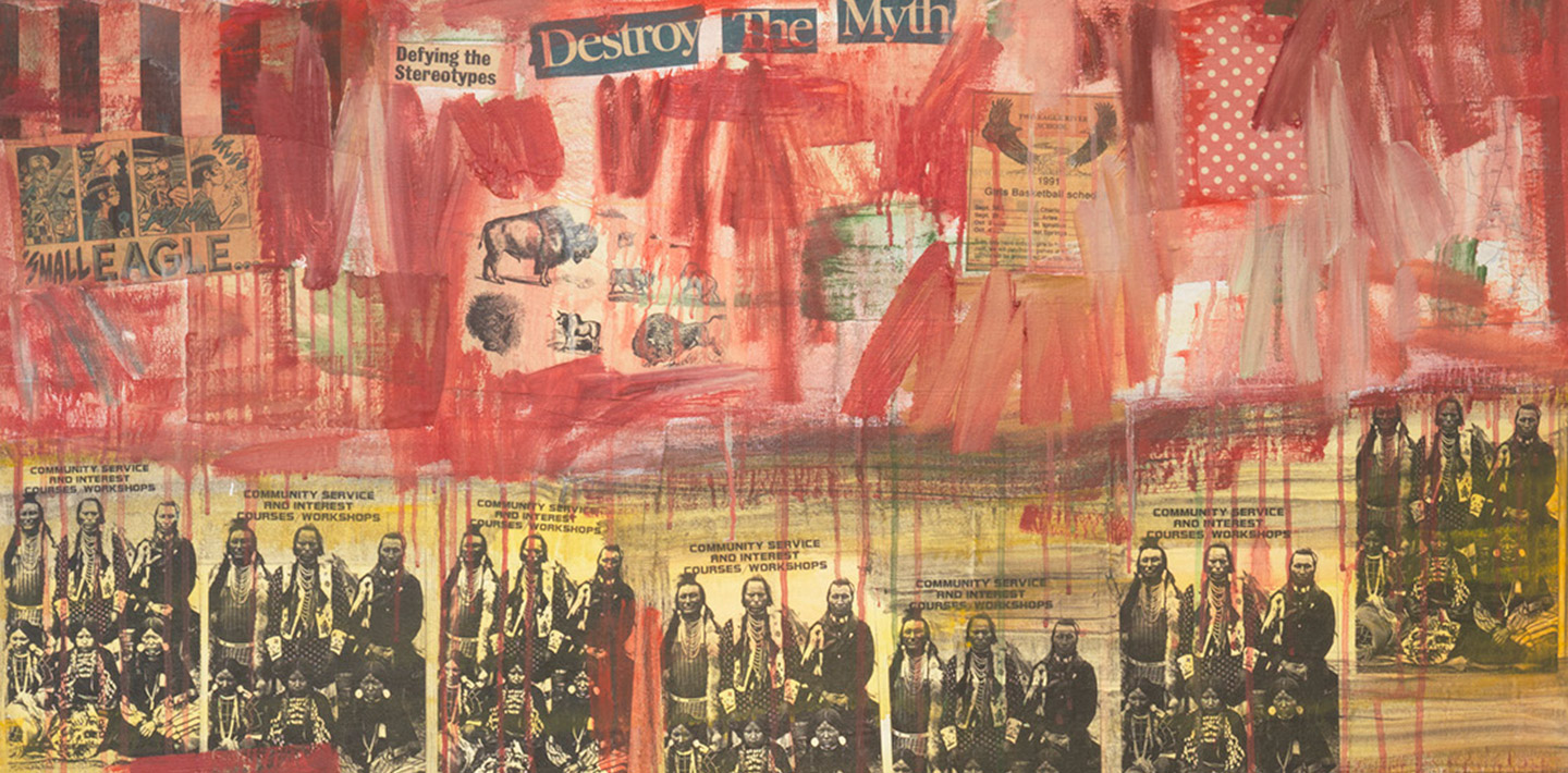 Red paint, headline cutouts 'Destroy The Myth', 'Defying the Stereotypes', bison, a cartoon, 6 American Indians repeated 7 times.