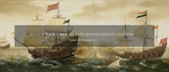 Dutch Paintings of the Seventeenth Century by Arthur K. Wheelock, Jr., a National Gallery of Art Online Edition