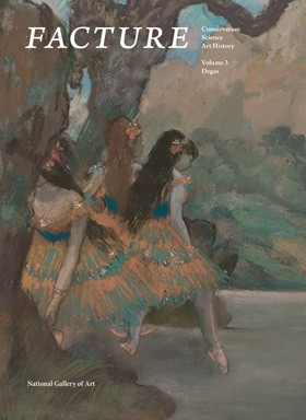 Facture: Conservation, Science, Art History, Volume 3: Degas, edited by Daphne Barbour, senior object conservator and Suzanne Quillen Lomax, senior conservator scientist at the National Gallery of Art, Washington