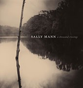 "Image: Book cover of ""Sally Mann: A Thousand Crossings"""
