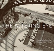 "Image: book cover of ""The Altering Eye: Photographs from the National Gallery of Art"""