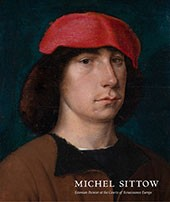 "Image: Book cover of ""Michel Sittow: Estonian Painter at the Courts of Renaissance Europe"""
