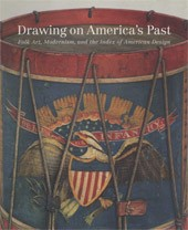 "Image: Book Cover of ""Drawing on America's Past: Folk Art, Modernism, and the Index of American Design"""