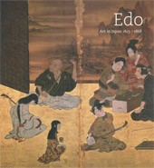 "Image: Book Cover of ""Edo: Art in Japan, 1615–1868"""