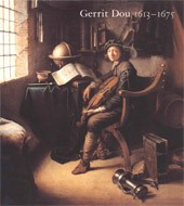 "Image: Book Cover of ""Gerrit Dou, 1613–1675: Master Painter in the Age of Rembrandt"""