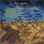"Image: book cover of ""Van Gogh's Van Goghs: Masterpieces from the Van Gogh Museum, Amsterdam"""