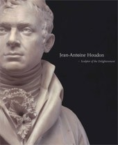 "Image: Book Cover of ""Jean-Antoine Houdon: Sculptor of the Enlightenment"""