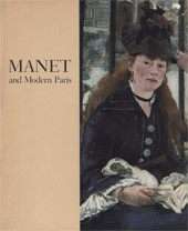 "Image: Book Cover of ""Manet and Modern Paris: One Hundred Paintings, Drawings, Prints, and Photographs by Manet and His Contemporaries"""