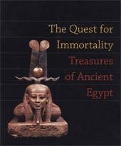"Image: Book Cover of ""The Quest for Immortality: Treasures of Ancient Egypt"""