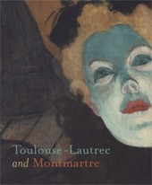 "Image: Book Cover of ""Toulouse-Lautrec and Montmartre"""