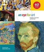"Image: book cover of ""An Eye for Art: Focusing on Great Artists and Their Work"""