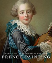 "Image: book cover of ""America Collects Eighteenth-Century French Painting"""