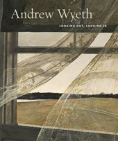 "Image: book cover of ""Andrew Wyeth: Looking Out, Looking In"""