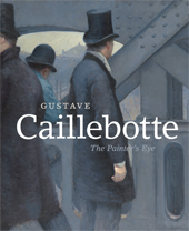 "Image: book cover of ""Gustave Caillebotte: The Painter's Eye"""