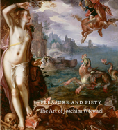 "Image: book cover of ""Pleasure and Piety: The Art of Joachim Wtewael"""