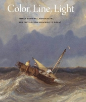 "Image: book cover of ""Color, Line, Light: French Drawings, Watercolors, and Pastels from Delacroix to Signac"""